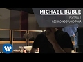 Michael Bublé - Recording Studio Tour [Extra]