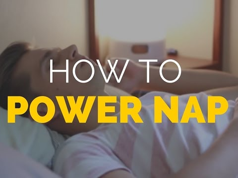 How To Take The Ultimate Power Naps.