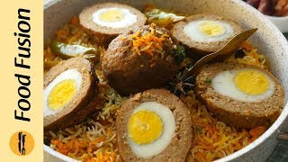 Nargisi Kofta Biryani Recipe By Food Fusion