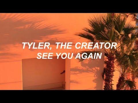 tyler, the creator // see you again (LYRICS)