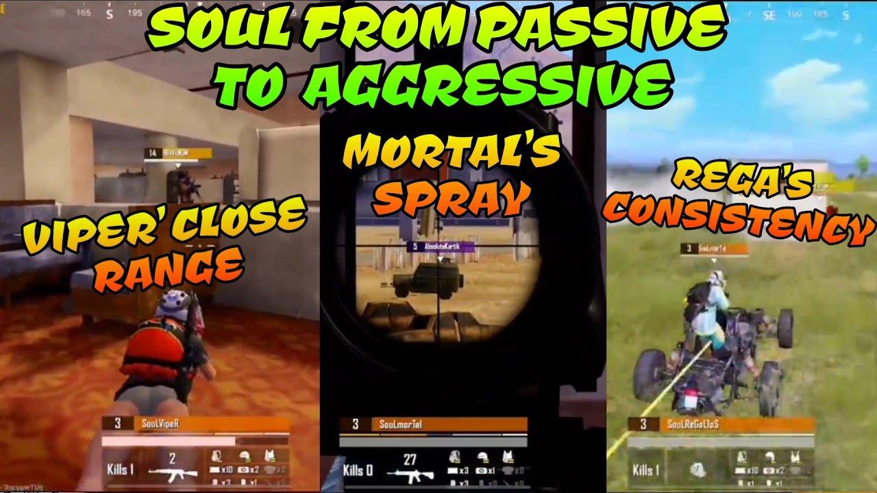 Soul From Passive To Aggressive Viper's Close range Mortal's Spray Regaltos Consistency, Pubg Mobile