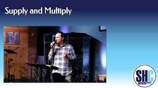 Supply and Multiply