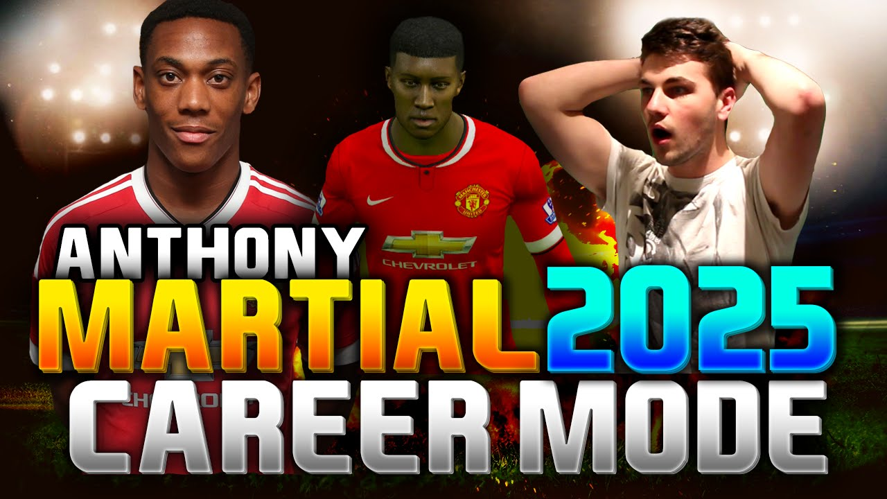 ANTHONY MARTIAL IN 2025!!! (CAREER MODE) - YouTube