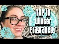 Top 10 Fragrances for Winter :: Chosen from My Collection