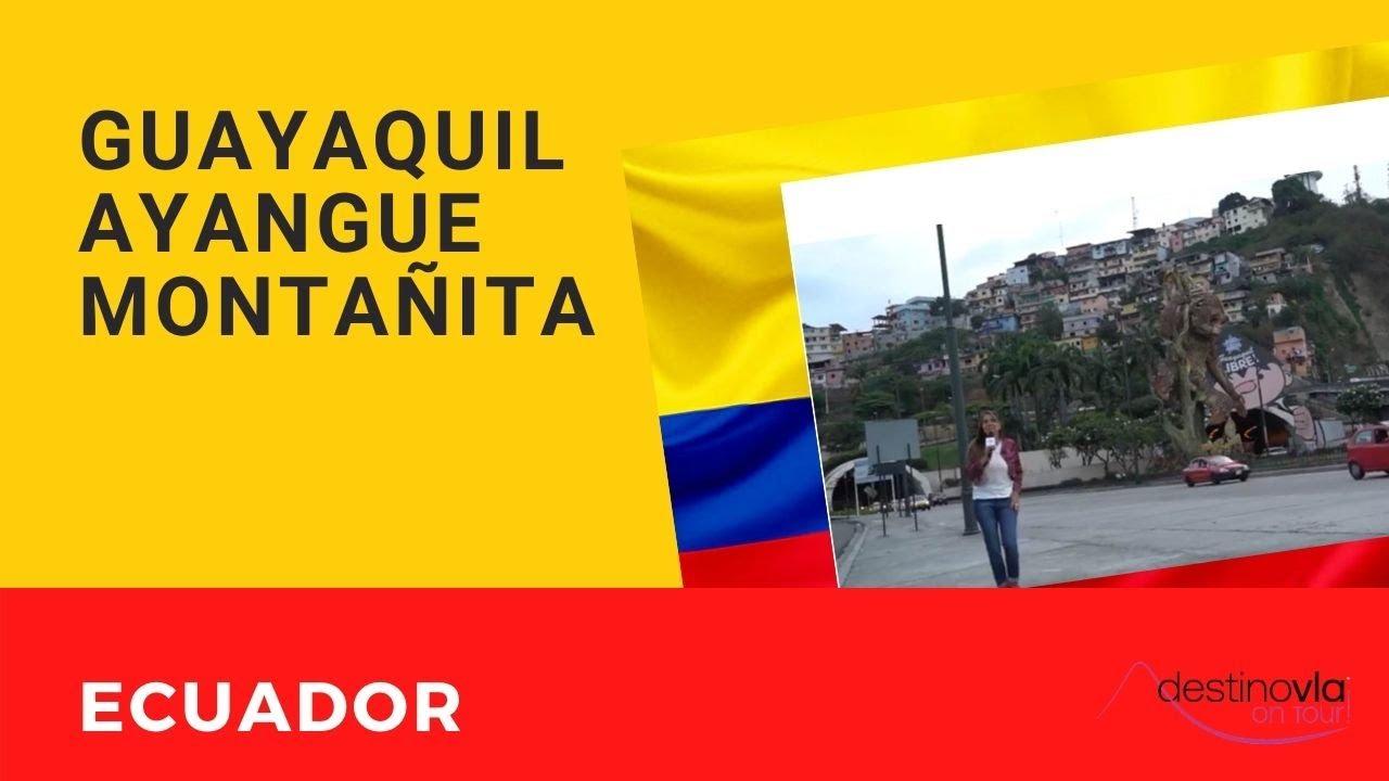 Especial ECUADOR: desde GUAYQUIL hacia la costa de MONTAÑITA y AYANGUE - DESTINO VLA ON TOUR!