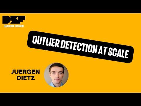 Outlier detection at scale - Juergen Dietz