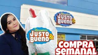 COMPRA SEMANAL EN JUSTO Y BUENO