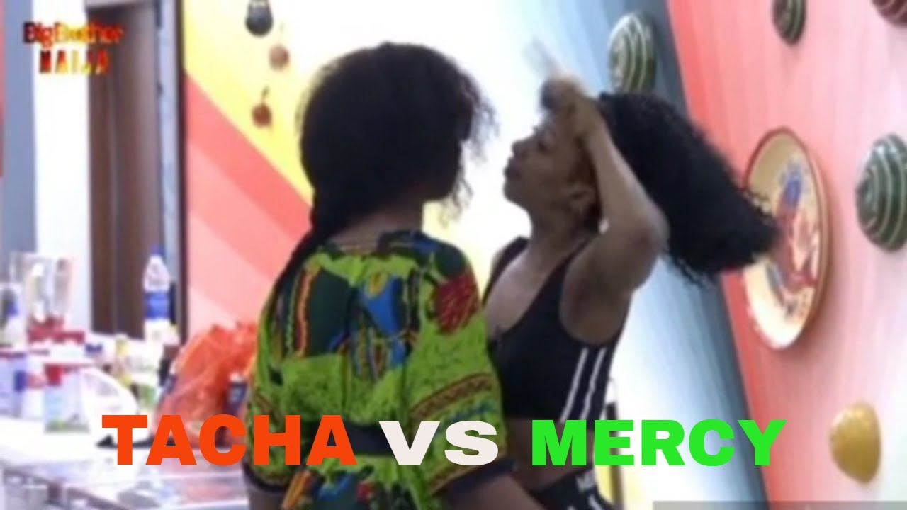 Download BBNAIJA LIVE -  TACHA VS MERCY FIERCE PHYSICAL FIGHT THAT GOT HER (TACHA) EVICTED