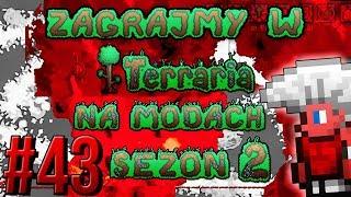 Zagrajmy w Terraria na Modach S2 #43 - Flarium i Uelibloom [1.3.5.3]
