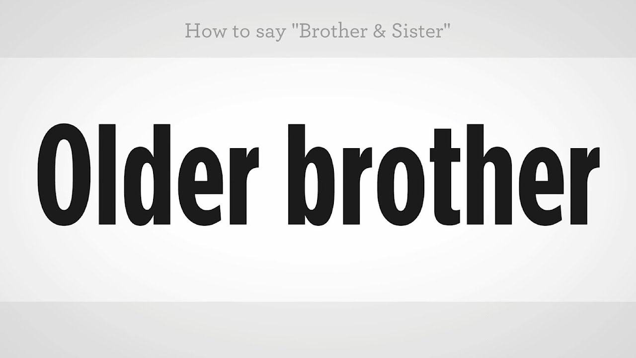 How To Say Brother Sister Mandarin Chinese Youtube