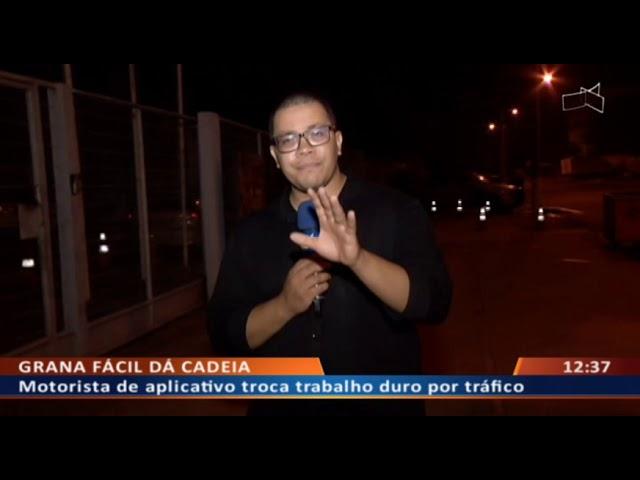 DF ALERTA - Motorista de aplicativo troca trabalho duro por tráfico