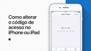 Como alterar o código de acesso no iPhone ou iPad – Suporte da Apple