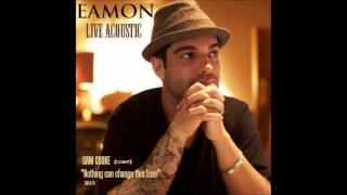 EAMON - Nothing (Sam Cooke live cover)