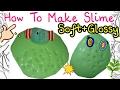 Cara Mudah Membuat Slime Green Soft & Glossy (EASY) | BAHASA
