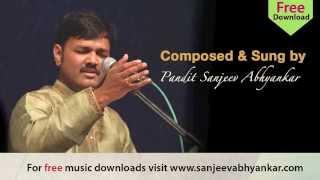 Pandit Sanjeev Abhyankar- Devotional - Marathi Abhang - Kaya Punya Kele