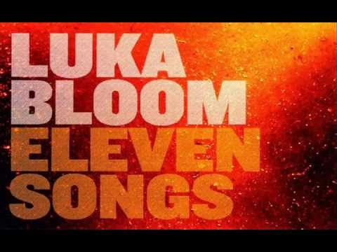 Luka Bloom - When Your Love Comes