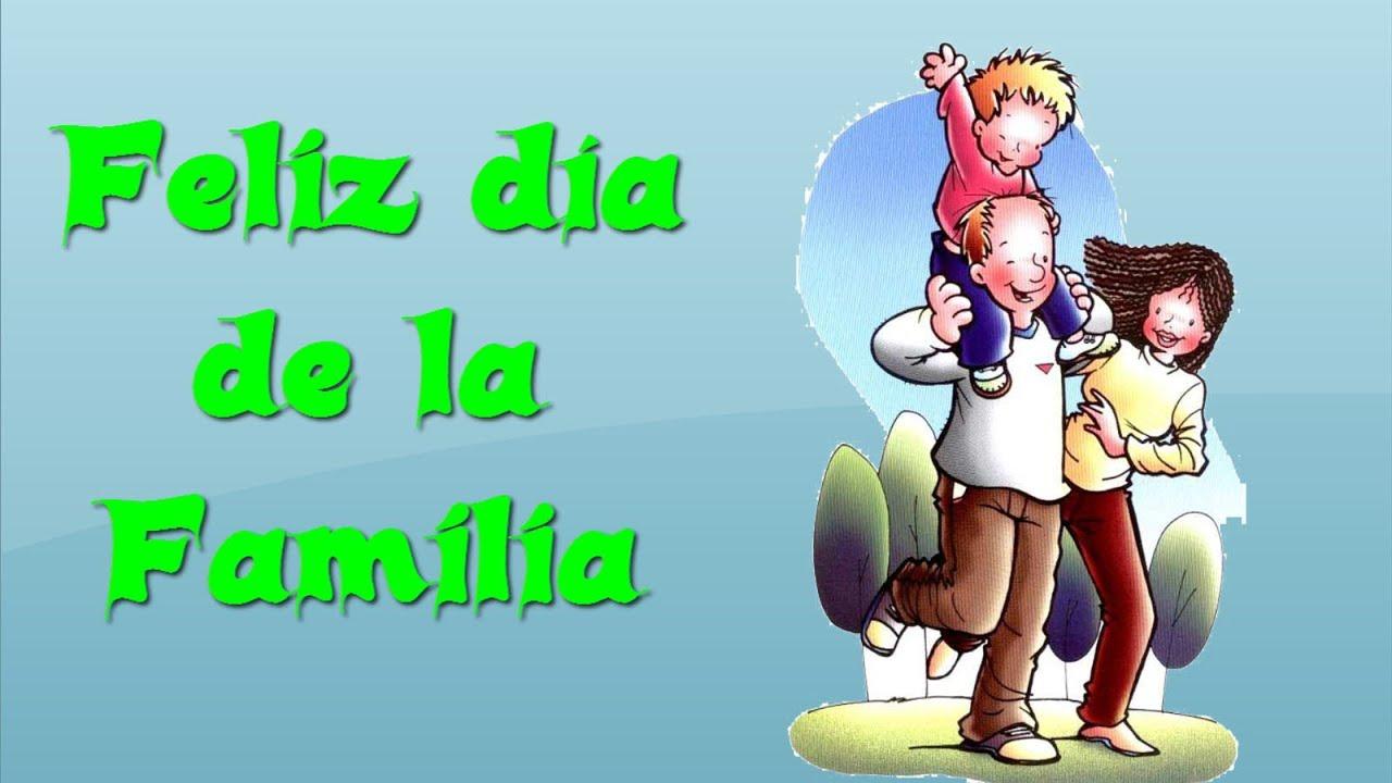... para el Dia Internacional de la Familia - Dia de la Familia - YouTube