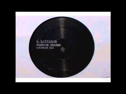 Q. Lazzarus - Goodbye Horses (Ludikris Mix)