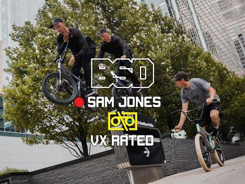 BSD BMX - Sam Jones VX Rated