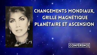 CHANGEMENTS MONDIAUX, GRILLE MAGNÉTIQUE PLANÉTAIRE ET ASCENSION - JANVIER 2011