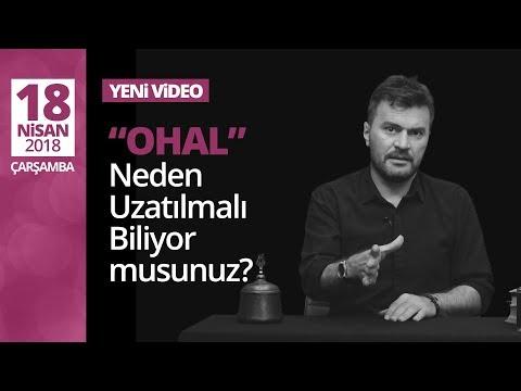 ''OHAL'' Neden uzatılmalı biliyor musunuz?