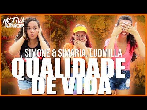 Qualidade de Vida - Simone & Simaria Ludmilla  Motiva Júnior Coreografia