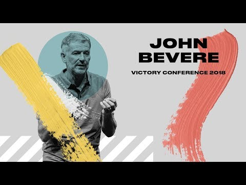 VICTORY CONFERENCE 2018 | John Bevere