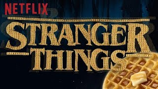 Stranger Things Title Sequence Recreated with Eggo Waffles