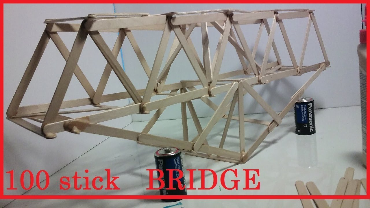 How to make a 100 popsicle stick BRIDGE - YouTube