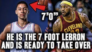 Ben simmons is the 7 foot lebron james and is ready to take over the nba