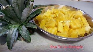 How to cut Pineapple | अनानास काटना सीखें