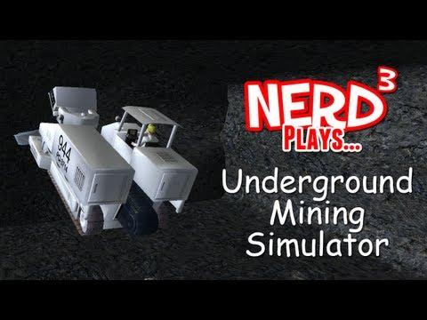Nerd³ Plays... Underground Mining Simulator