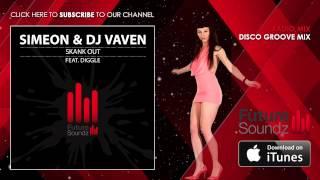 Simeon & DJ Vaven ft. Diggle - Skank Out [MiniMix]