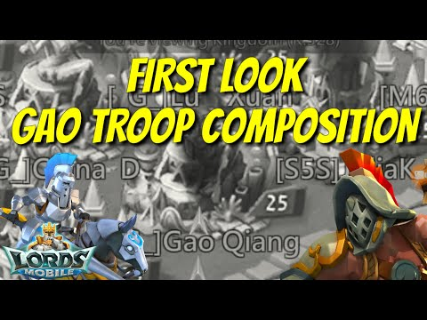 Gao Qiang 10.5b Might Troop Composition! - Lords Mobile
