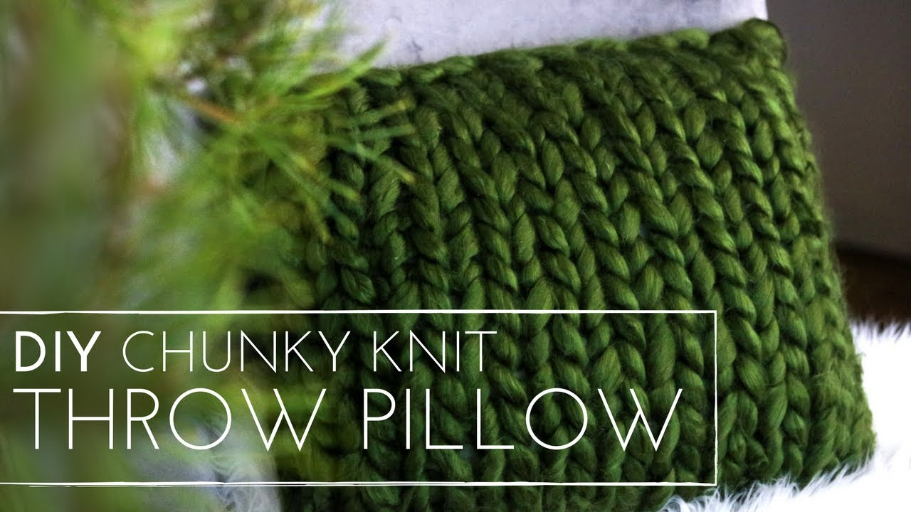 Chunky Knit | DIY Throw Pillow | Knit Pillow | Last minute Knitting ...