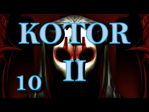 KOTOR II - Episode 10 - Blow this Popsicle Stand