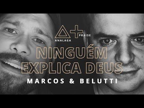 ANALAGA Praise + Marcos & Belutti (Ninguém Explica Deus)