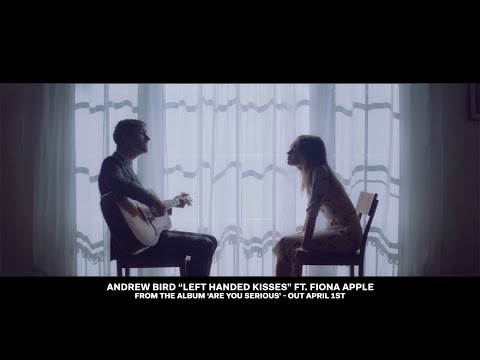 Andrew Bird - Left Handed Kisses (ft. Fiona Apple) [OFFICIAL VIDEO]
