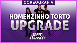 Gospel Dance - Homenzinho Torto (UPGRADE) - Daniel Luz