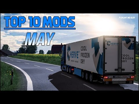 TOP 10 ETS2 Mods Of May 2018 | Euro Truck Simulator 2 (ETS2 1.31)