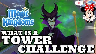 EVERYTHING YOU NEED TO KNOW ABOUT A TOWER CHALLENGE in Disney Magic Kingdoms