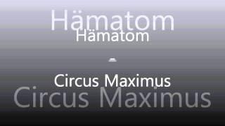 Hämatom - Circus Maximus.wmv