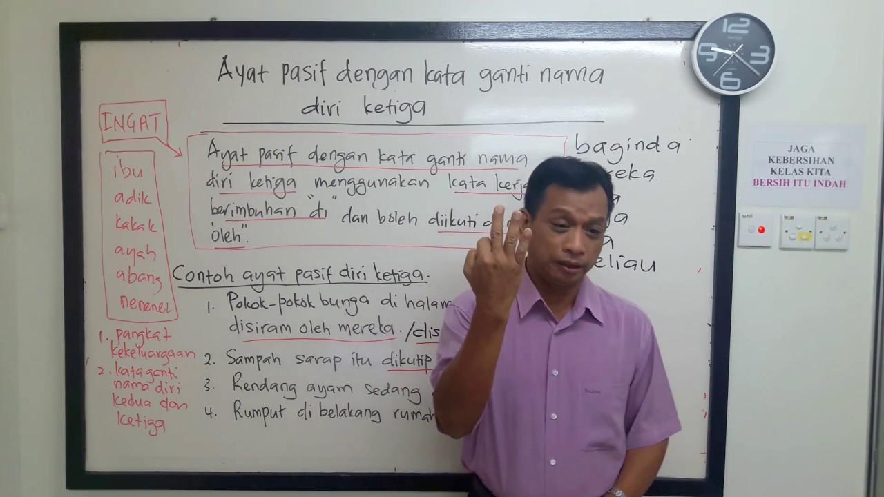 Cikgu Rashid Bm Upsr Pt3 Spm Ayat Pasif Dengan Kata Ganti Nama Diri Ketiga Youtube