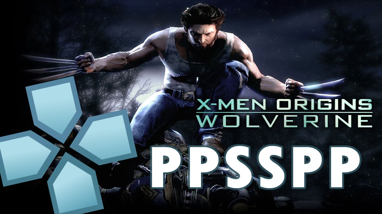 x men origins wolverine ppsspp best settings pc android ios