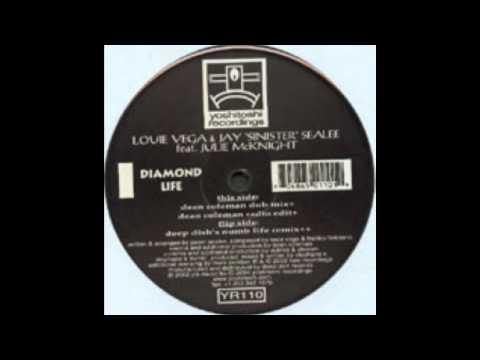 Diamond Life (Deep Dish's Numb LIfe Mix) - Louie Vega & Jay 'Sinister' Sealee feat Julie McKnight