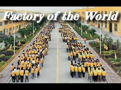 Factory of the World - Factory City - More than 17,000 workers at this factory in China