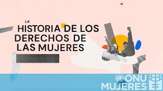 Una historia mundial de los derechos de las mujeres en 3 minutos