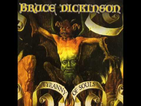 Bruce dickinson a tyranny of souls