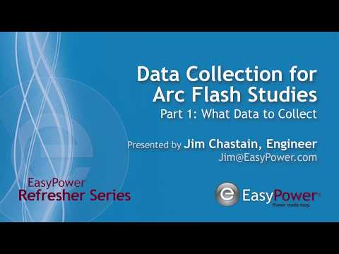 Arc Flash Data Collection, Part 1 - What Data to Collect