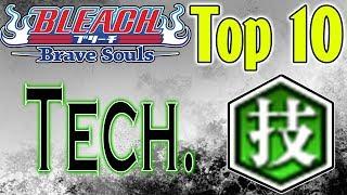 Bleach Brave Souls Top 10 Technique Characters (August 2018)